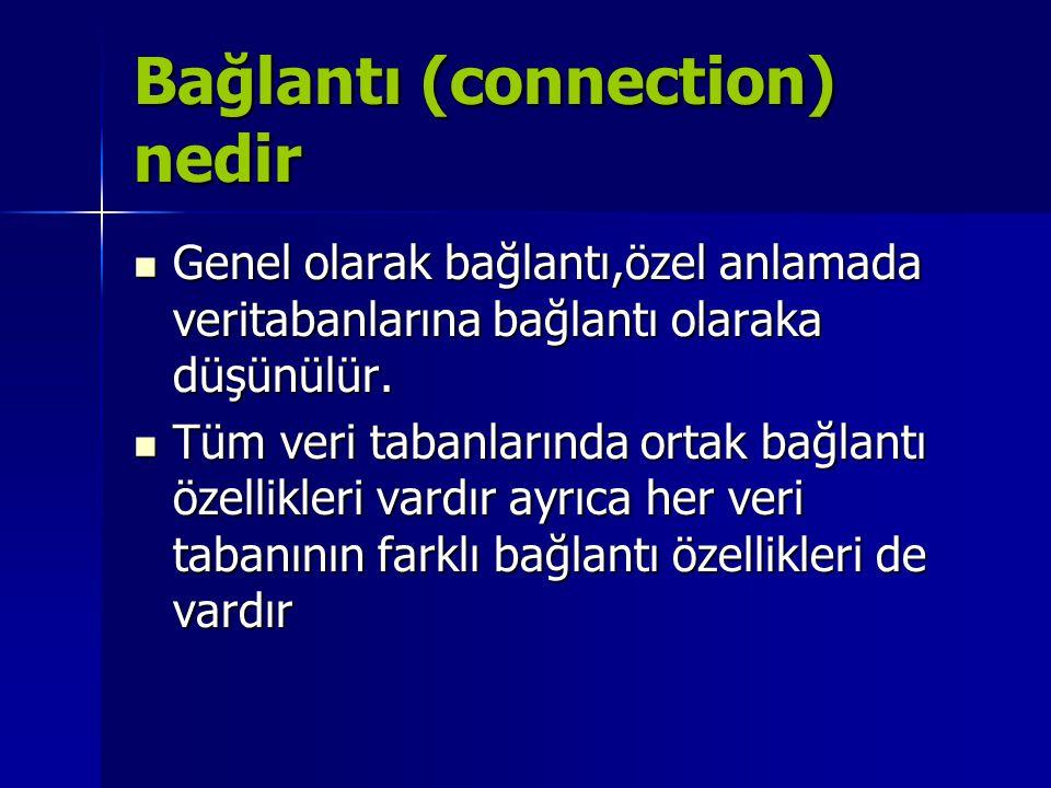 Bağlantı (connection) nedir
