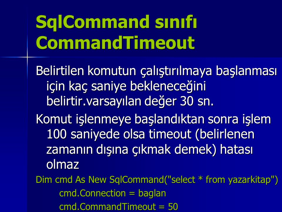 SqlCommand sınıfı CommandTimeout