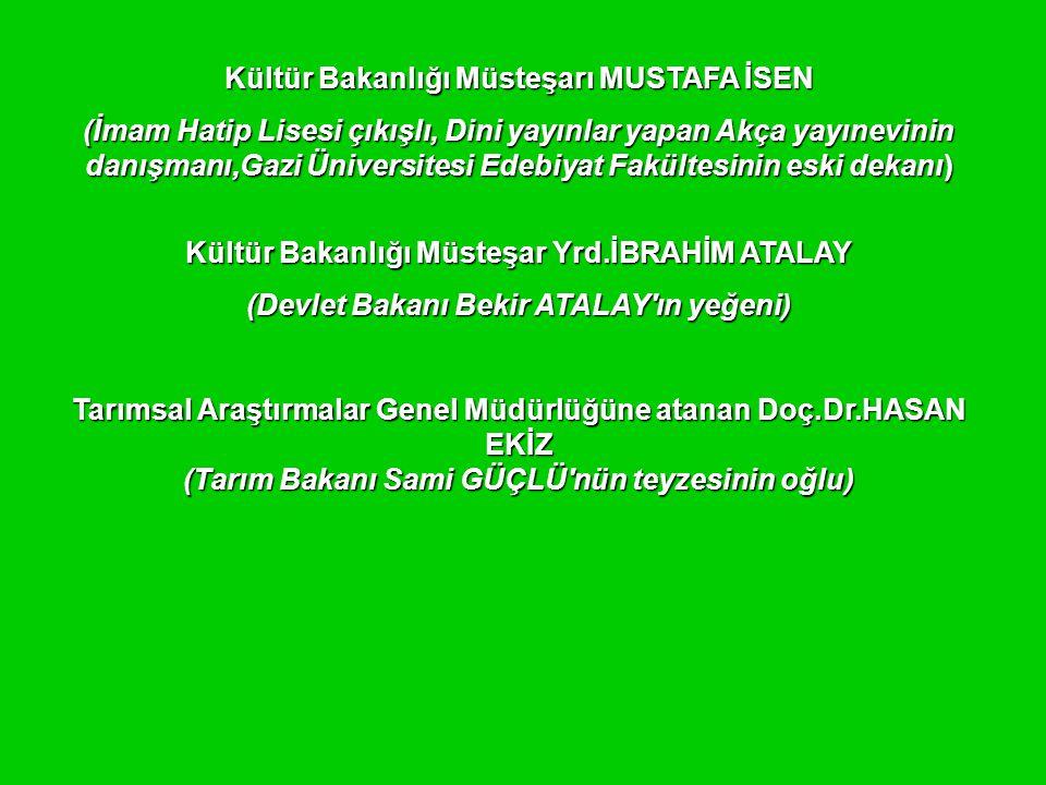 Kültür Bakanlığı Müsteşarı MUSTAFA İSEN
