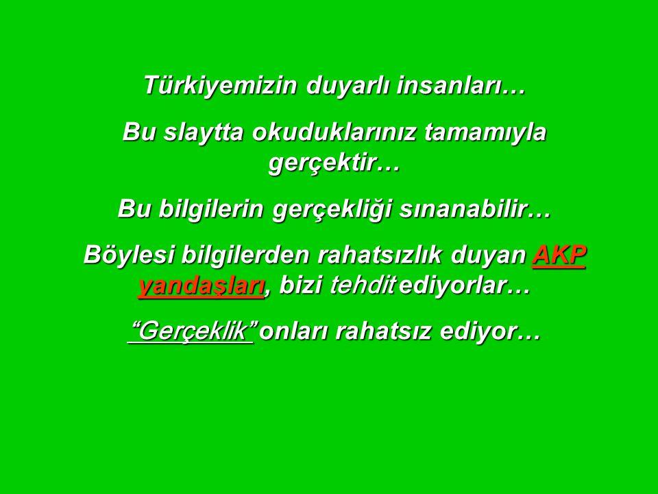 Türkiyemizin duyarlı insanları…