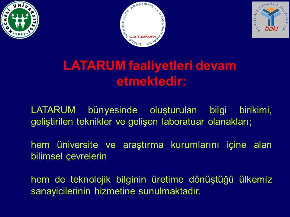 LATARUM faaliyetleri devam etmektedir: