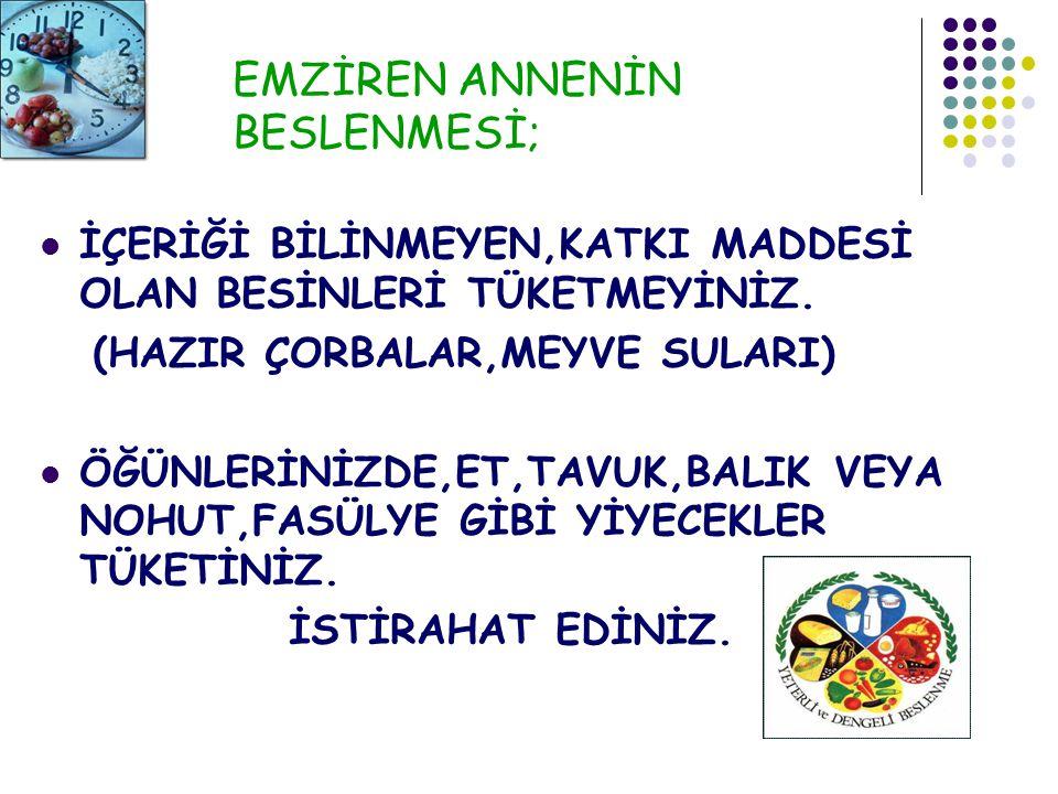 EMZİREN ANNENİN BESLENMESİ;