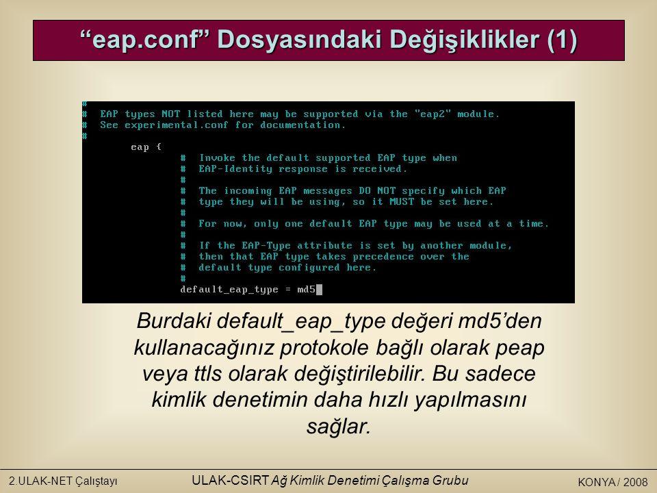 eap.conf Dosyasındaki Değişiklikler (1)