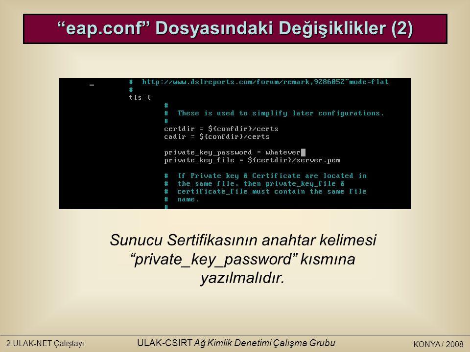 eap.conf Dosyasındaki Değişiklikler (2)