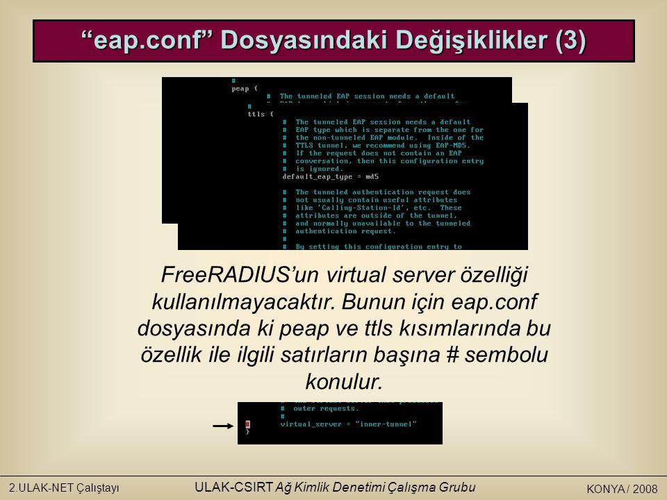 eap.conf Dosyasındaki Değişiklikler (3)