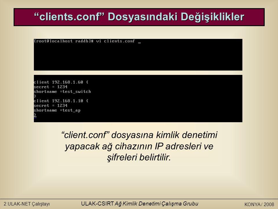 clients.conf Dosyasındaki Değişiklikler