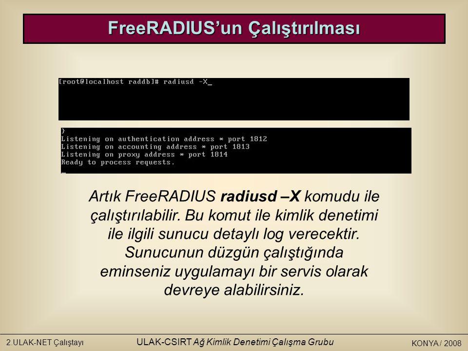 FreeRADIUS'un Çalıştırılması