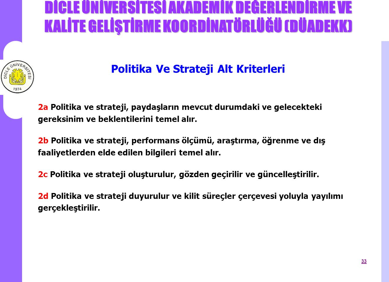 Politika Ve Strateji Alt Kriterleri