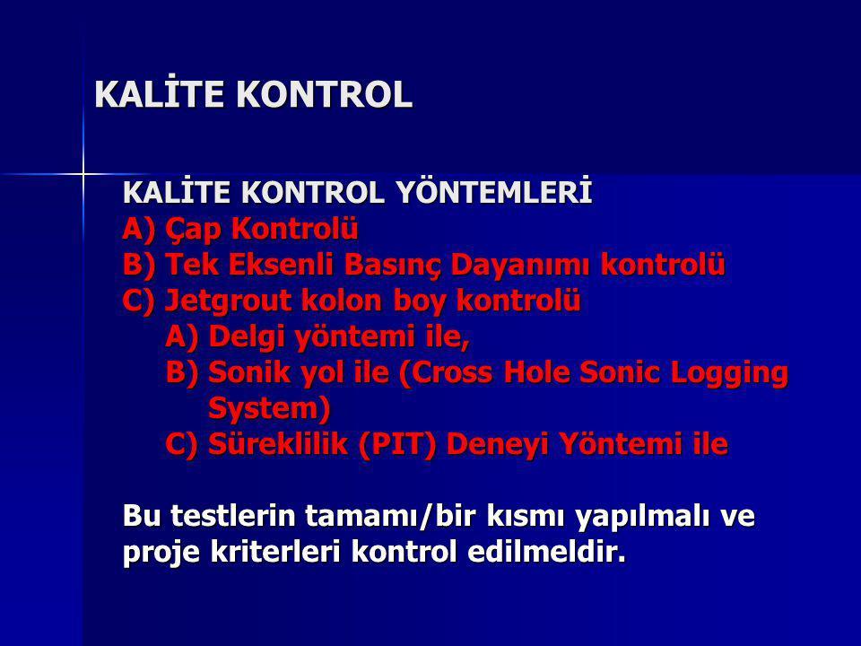 KALİTE KONTROL KALİTE KONTROL YÖNTEMLERİ Çap Kontrolü