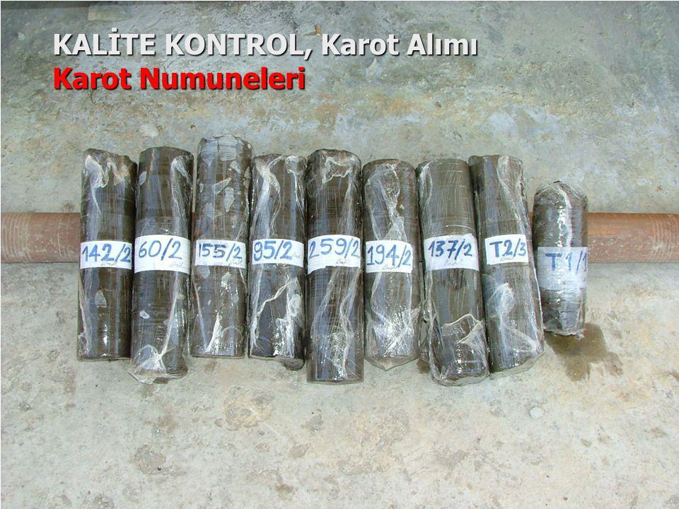 KALİTE KONTROL, Karot Alımı