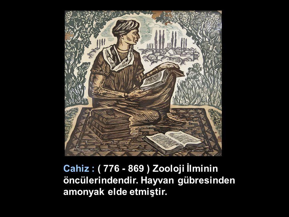 Cahiz : ( 776 - 869 ) Zooloji İlminin öncülerindendir