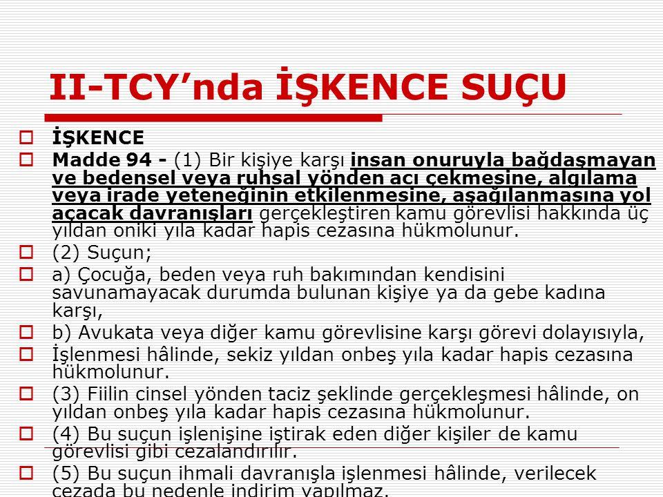 II-TCY'nda İŞKENCE SUÇU