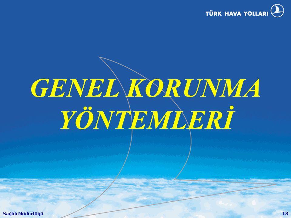 GENEL KORUNMA YÖNTEMLERİ