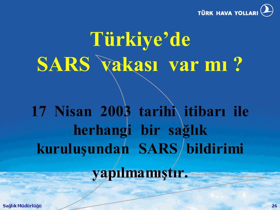 Türkiye'de SARS vakası var mı