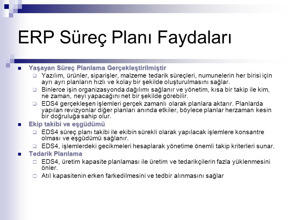 ERP Süreç Planı Faydaları