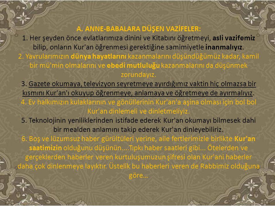 A. ANNE-BABALARA DÜŞEN VAZİFELER: