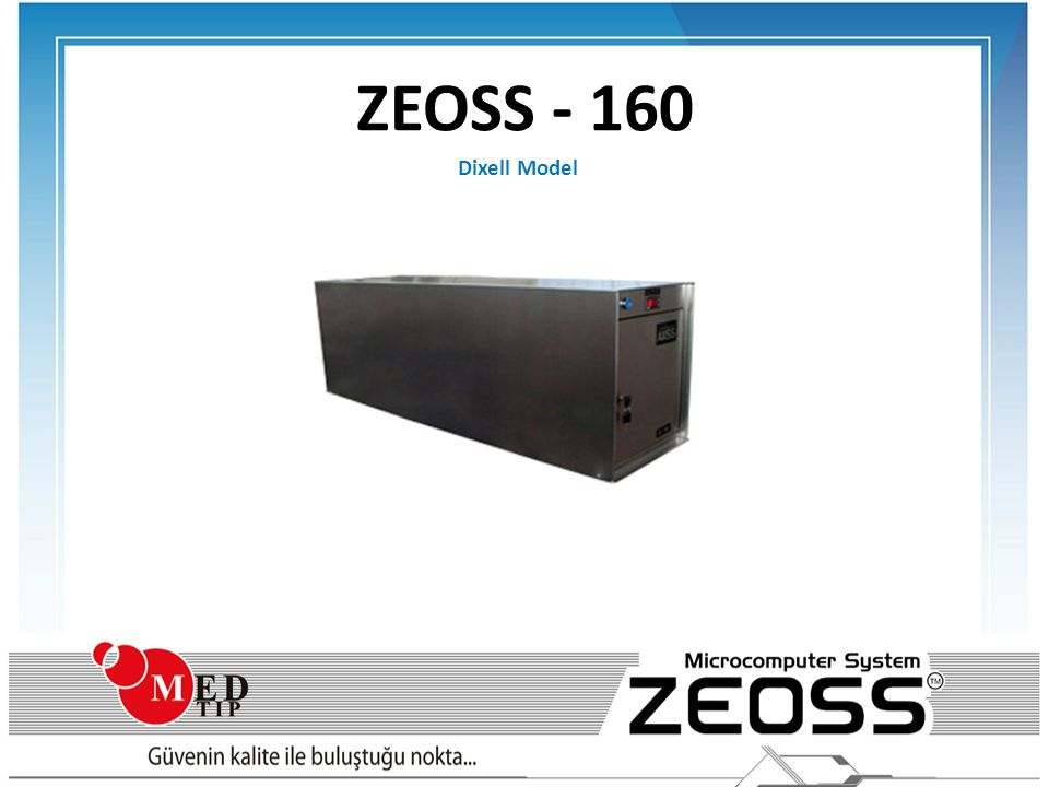 ZEOSS - 160 Dixell Model AXSS XS – 160