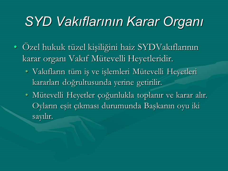 SYD Vakıflarının Karar Organı