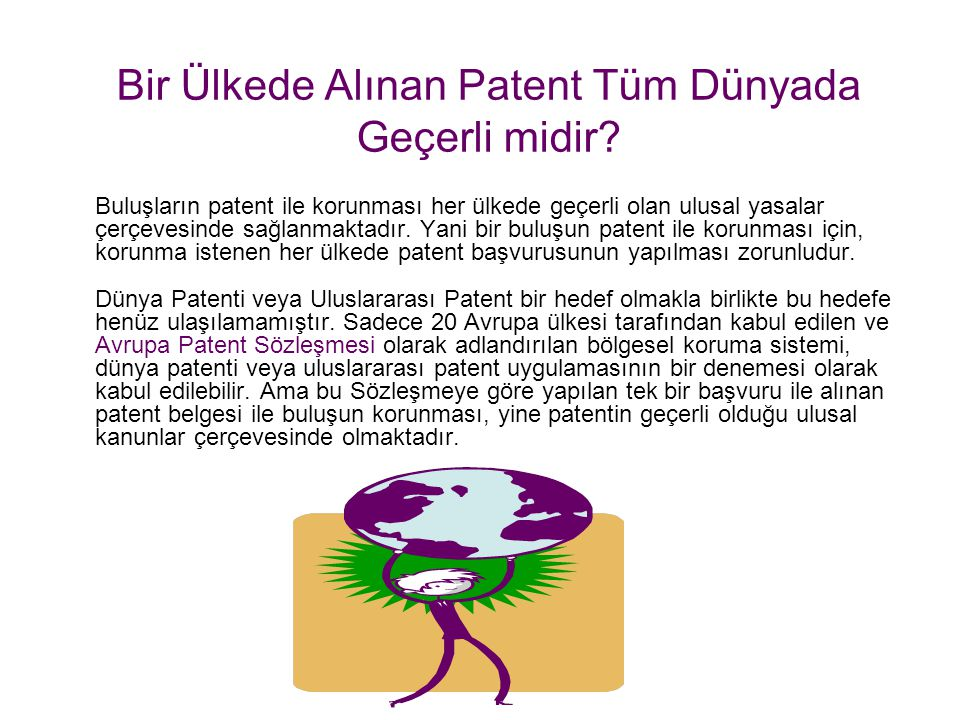 Bir Ülkede Alınan Patent Tüm Dünyada Geçerli midir