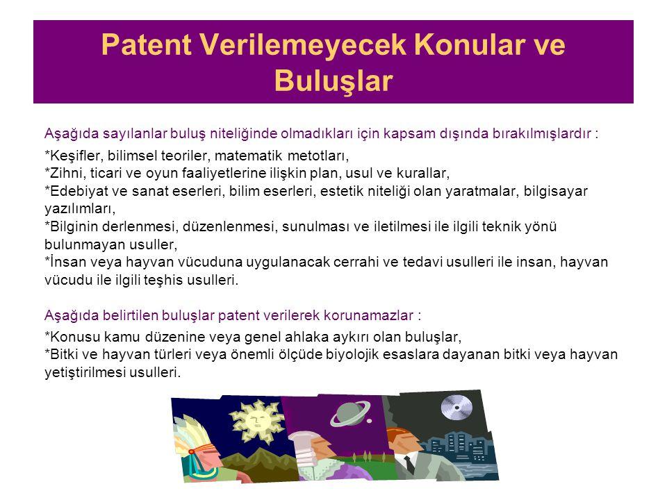 Patent Verilemeyecek Konular ve Buluşlar