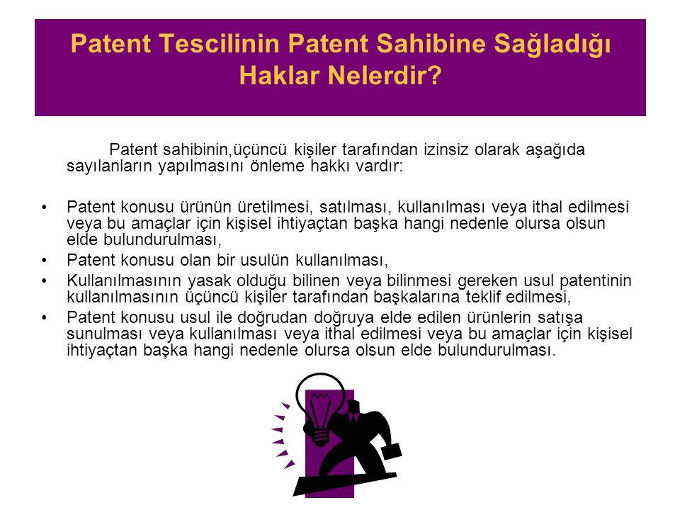 Patent Tescilinin Patent Sahibine Sağladığı Haklar Nelerdir