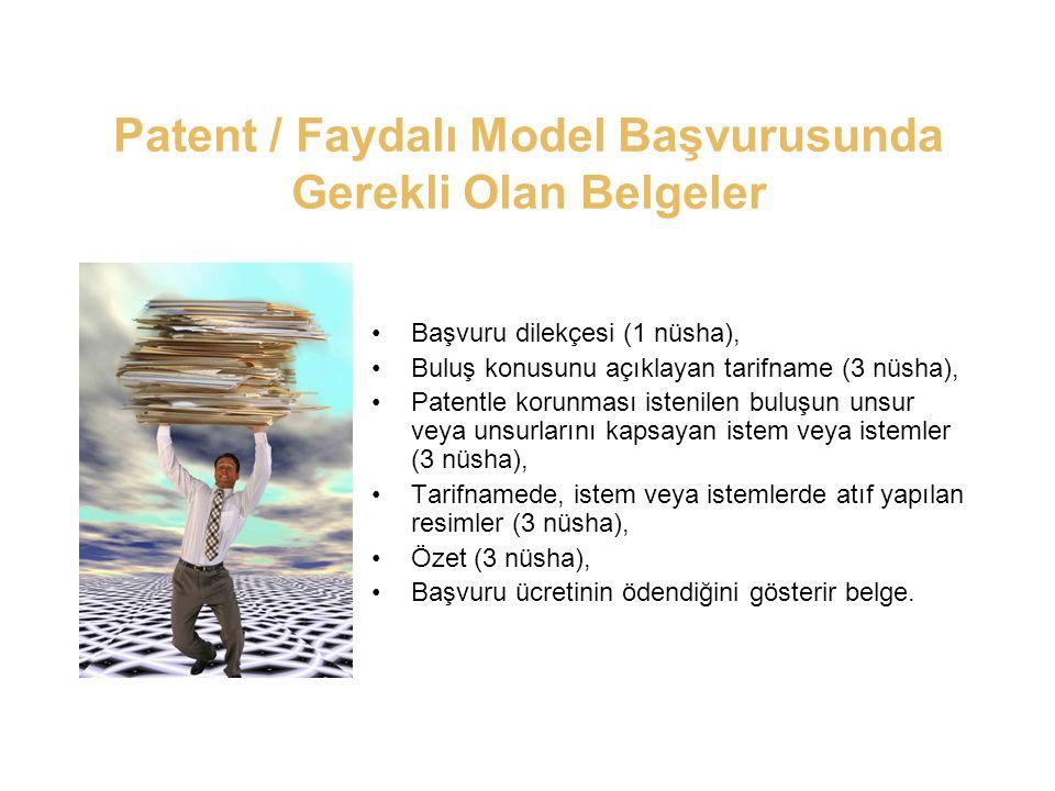 Patent / Faydalı Model Başvurusunda Gerekli Olan Belgeler