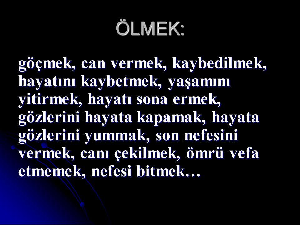 ÖLMEK: