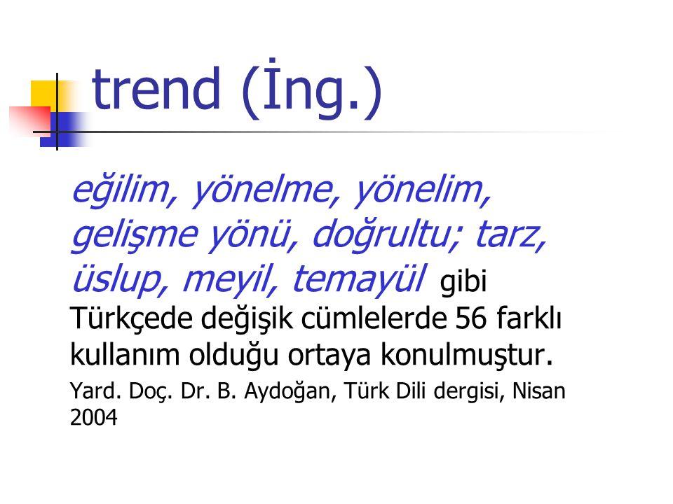 trend (İng.)