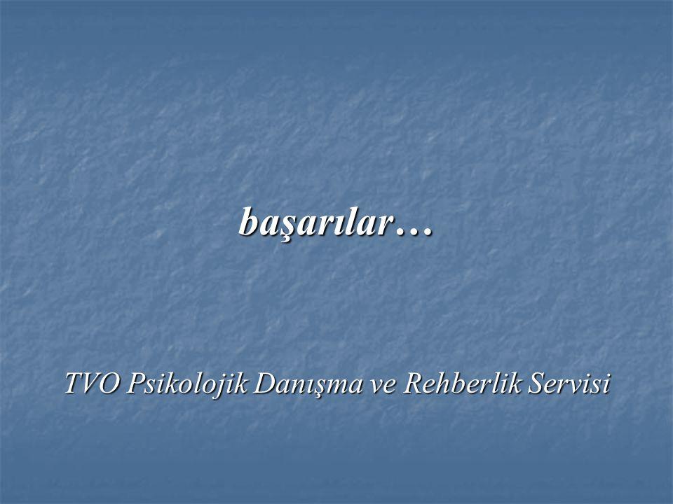 TVO Psikolojik Danışma ve Rehberlik Servisi