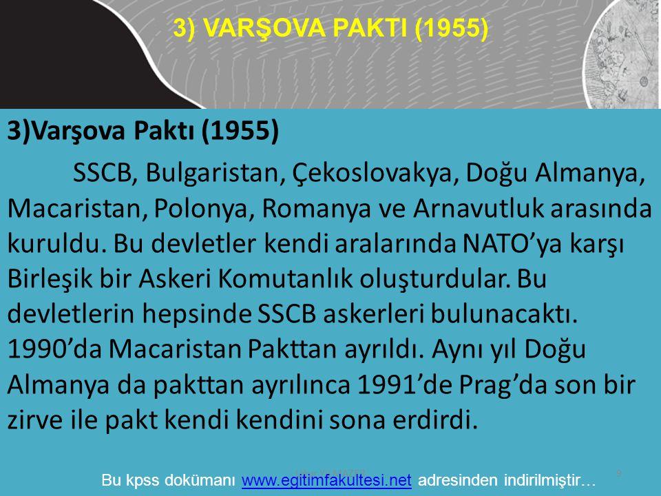 3) VARŞOVA PAKTI (1955) 3)Varşova Paktı (1955)