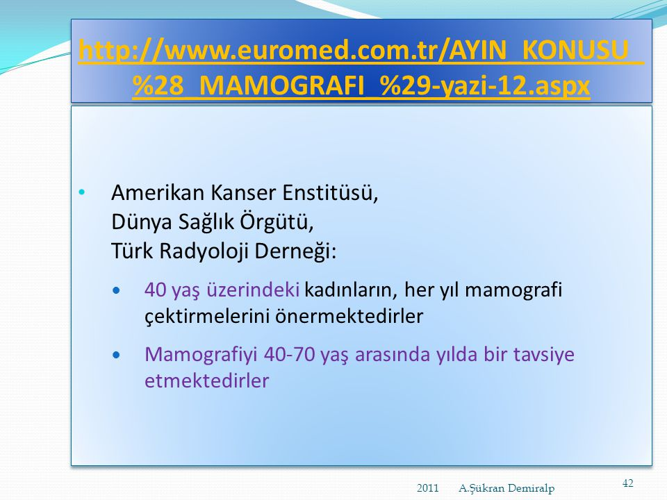 http://www. euromed. com. tr/AYIN_KONUSU_%28_MAMOGRAFI_%29-yazi-12