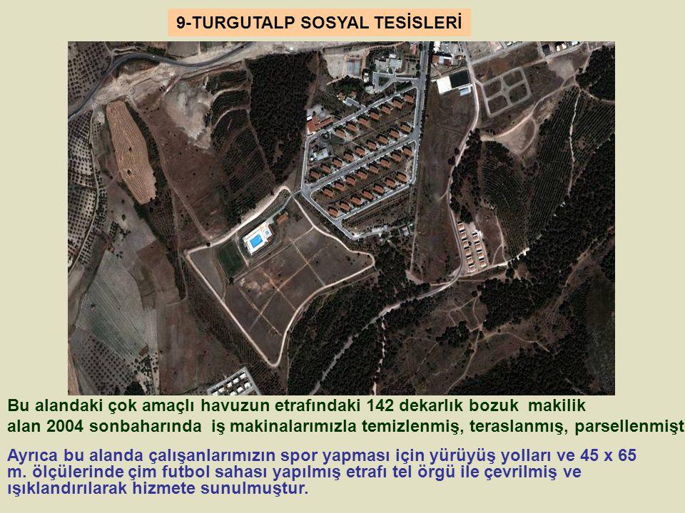 9-TURGUTALP SOSYAL TESİSLERİ
