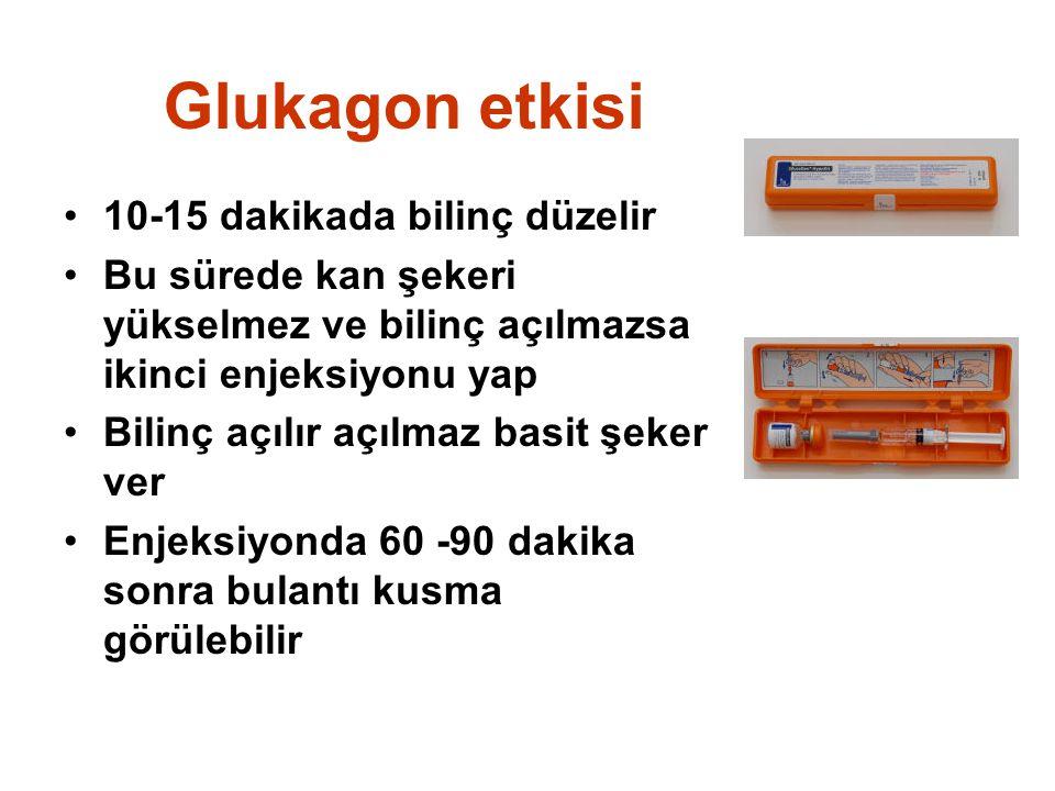 Glukagon etkisi 10-15 dakikada bilinç düzelir