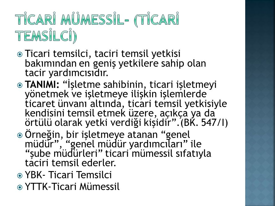 tİcarİ MÜMESSİL- (TİCARİ TEMSİLCİ)