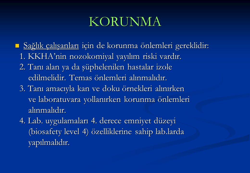 KORUNMA Sağlık çalışanları için de korunma önlemleri gereklidir: