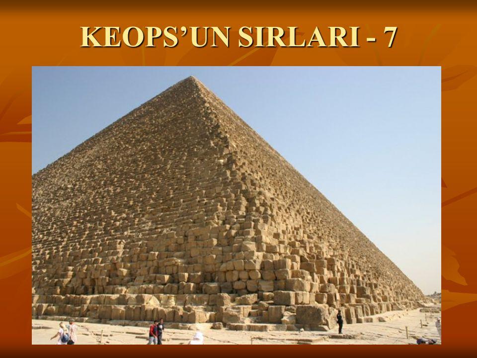 KEOPS'UN SIRLARI - 7