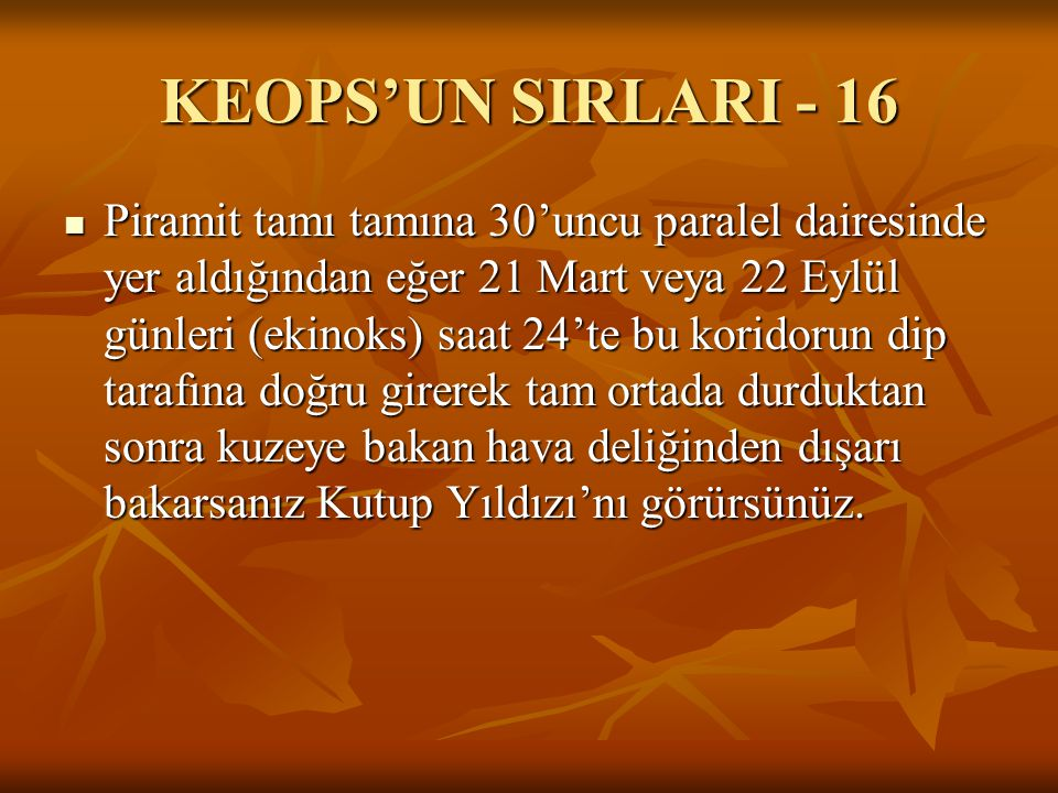 KEOPS'UN SIRLARI - 16