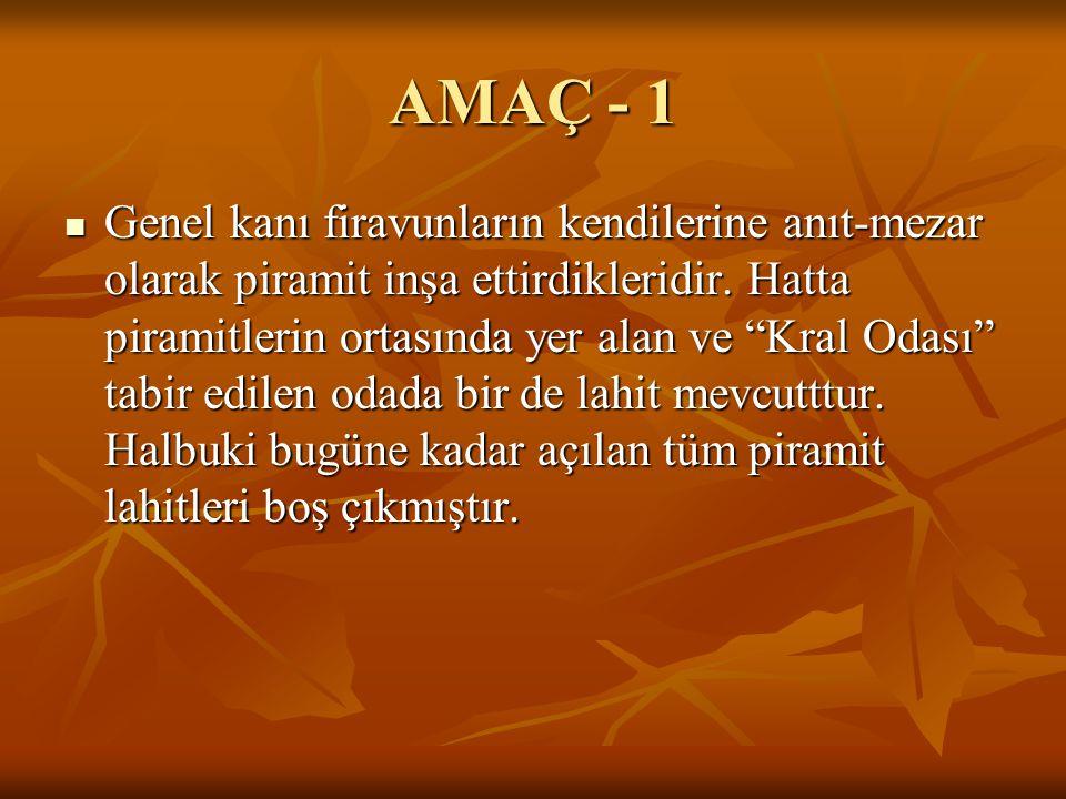 AMAÇ - 1