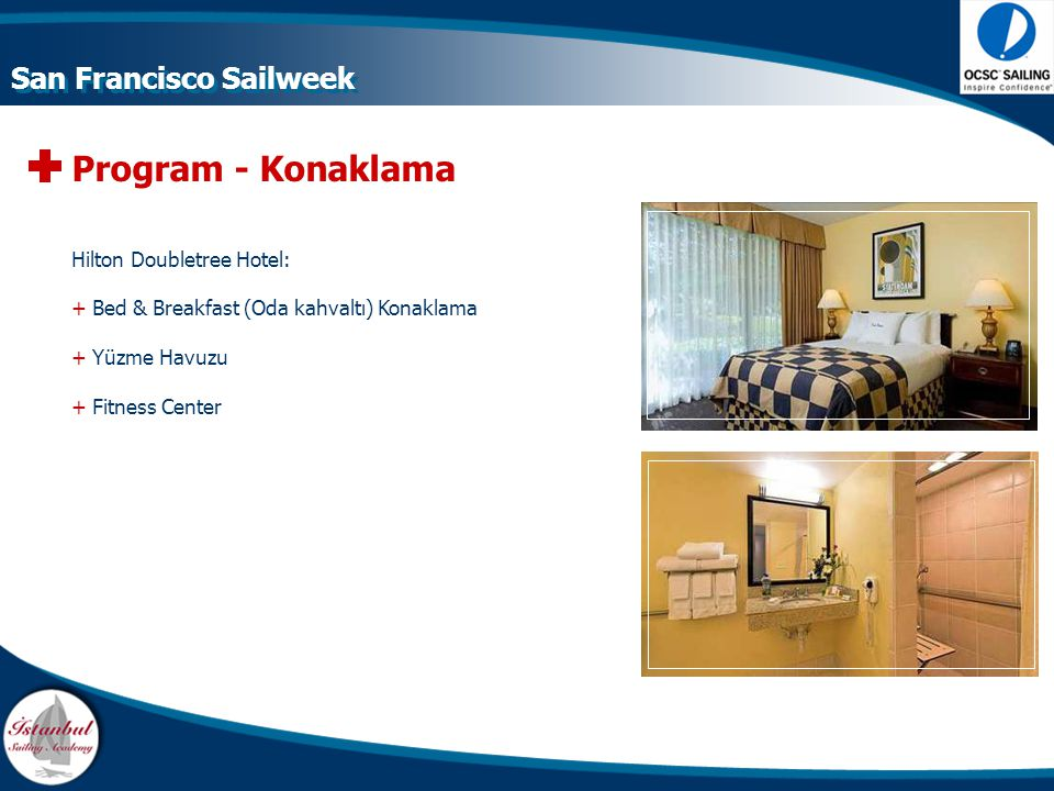 Program - Konaklama San Francisco Sailweek Hilton Doubletree Hotel: