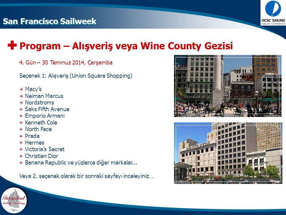 Program – Alışveriş veya Wine County Gezisi