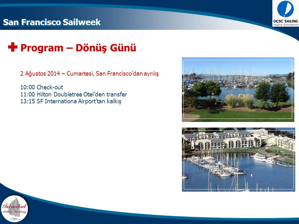 Program – Dönüş Günü San Francisco Sailweek