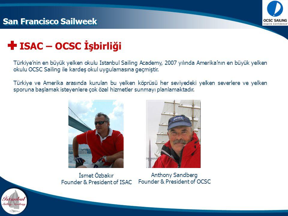 ISAC – OCSC İşbirliği San Francisco Sailweek