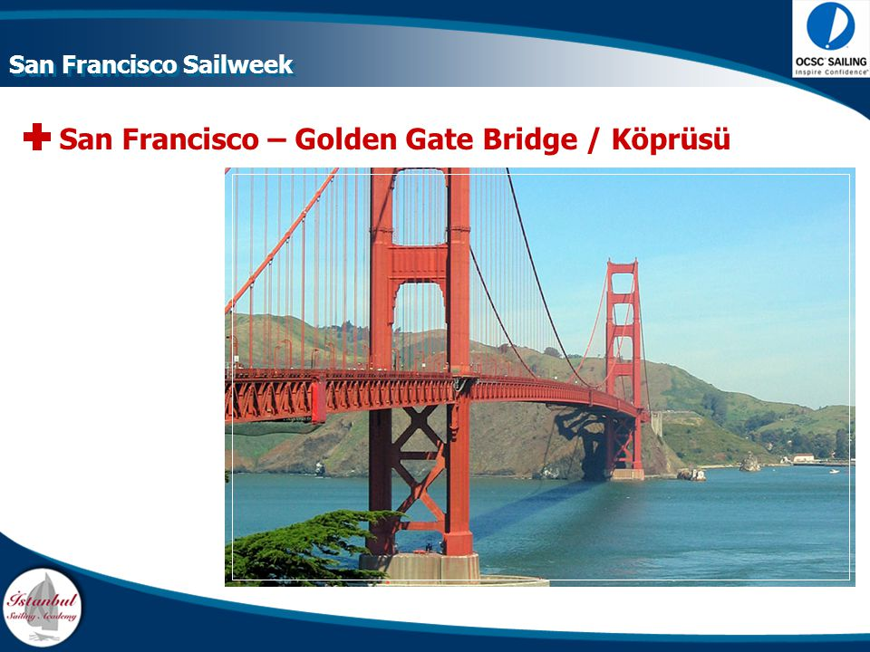 San Francisco – Golden Gate Bridge / Köprüsü