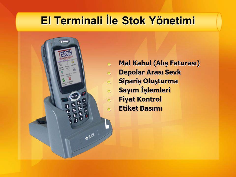 El Terminali İle Stok Yönetimi