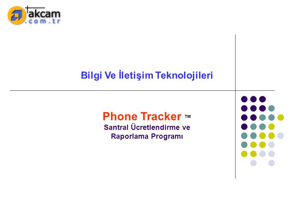 Bilgi Ve İletişim Teknolojileri Santral Ücretlendirme ve