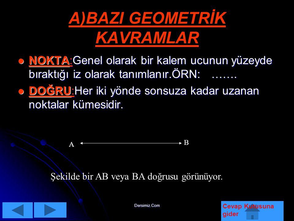 A)BAZI GEOMETRİK KAVRAMLAR