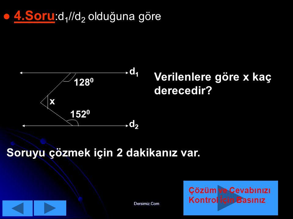 4.Soru:d1//d2 olduğuna göre