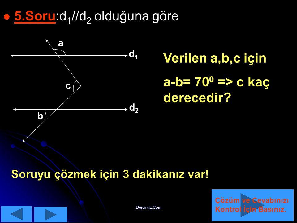 5.Soru:d1//d2 olduğuna göre