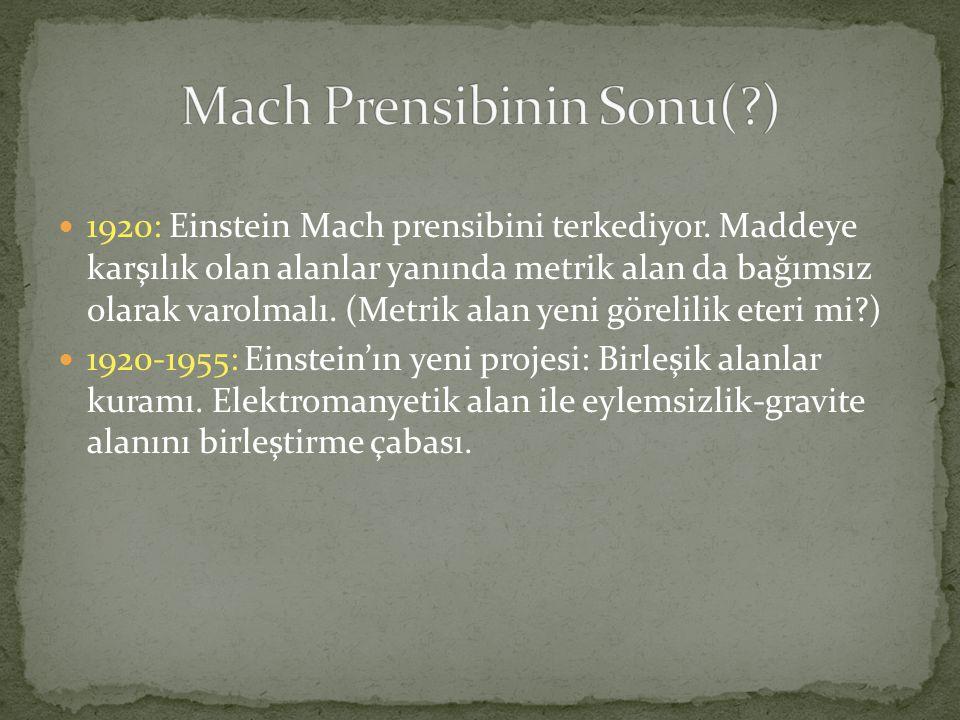 Mach Prensibinin Sonu( )