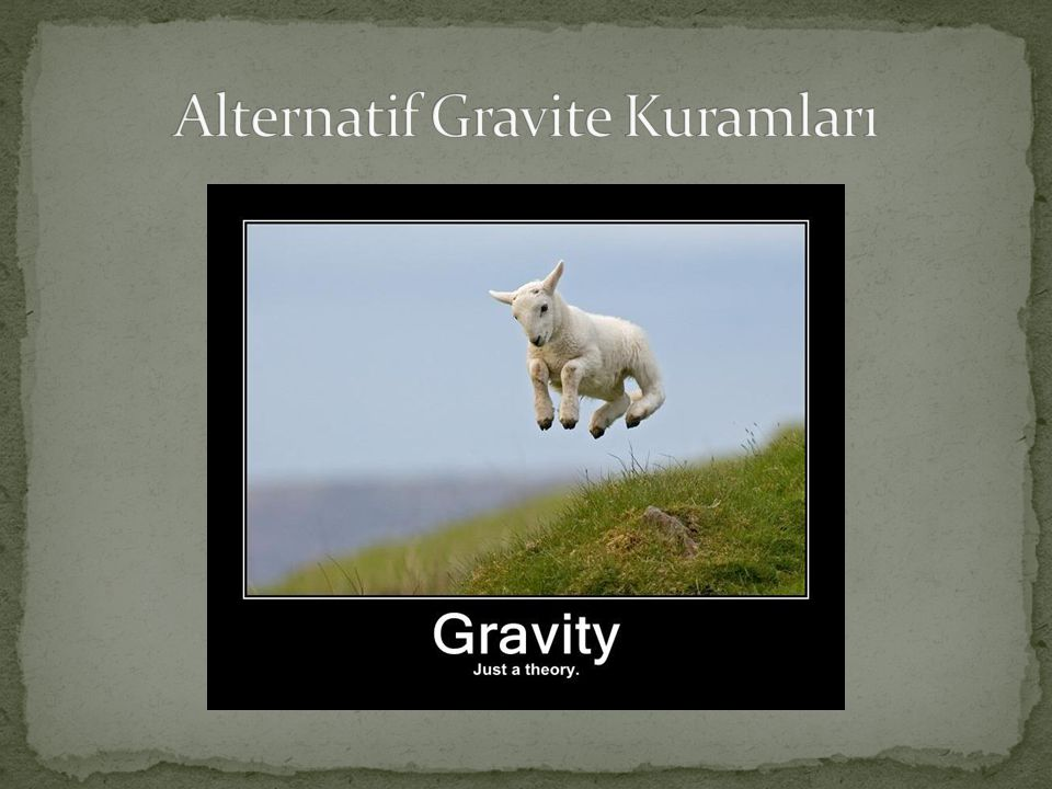 Alternatif Gravite Kuramları